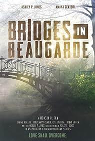 Bridges in Beaugarde (2016)