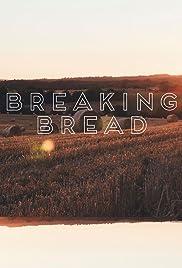 Breaking Bread Poster