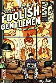 The Fantastic Adventures of Foolish Gentlemen Poster