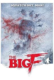 The Big F (2016)