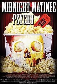 Midnight Matinee Psycho Poster