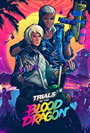 Trials of the Blood Dragon Poster