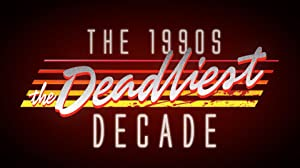 The 1990s: The Deadliest Decade Season 1 Episode 7