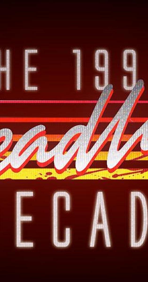 descarga gratis la Temporada 1 de 1990s: The Deadliest Decade o transmite Capitulo episodios completos en HD 720p 1080p con torrent