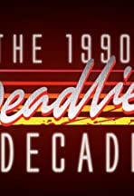 1990s: The Deadliest Decade