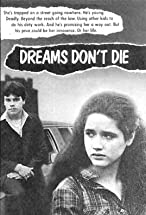 Primary image for Dreams Don't Die