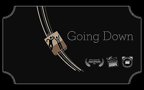 Sites for free movie downloading list Going Down Short Film Australia [1280x544]
