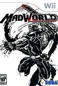 MadWorld (2009) Poster - Movie Forum, Cast, Reviews