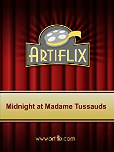 Sites for free 3gp movies downloads Midnight at Madame Tussaud's UK [QHD]