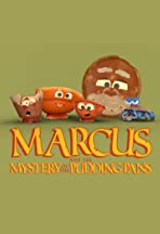 Marcus & The Mystery of The Pudding Pans