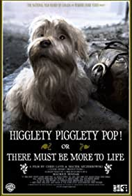 Higglety Pigglety Pop! or There Must Be More to Life (2010)