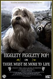 Higglety Pigglety Pop! or There Must Be More to Life (2010) Poster - Movie Forum, Cast, Reviews