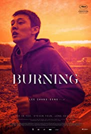 Burning (2018) Poster - Movie Forum, Cast, Reviews