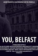 You, Belfast