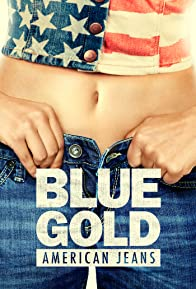 Primary photo for Blue Gold: American Jeans