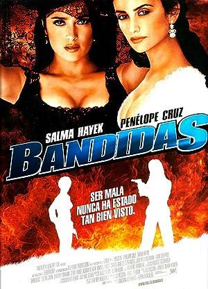 Bandidas (2006) : บุษบามหาโจร