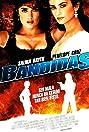Bandidas (2006) Poster