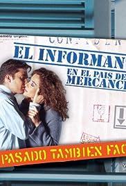 El informante en el país de las mercancías Poster