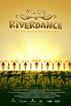 Riverdance: The Animated Adventure (2021) Poster