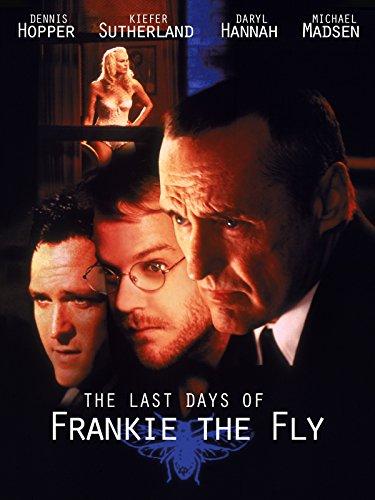 The Last Days Of Frankie The Fly 1996 Imdb