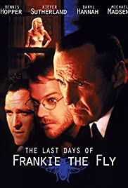The Last Days of Frankie the Fly Poster