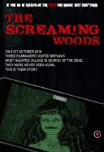 The Screaming Woods