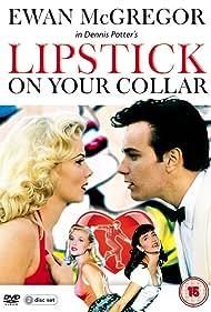 Lipstick on Your Collar (1993)