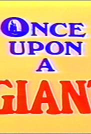 Once Upon a Giant Poster
