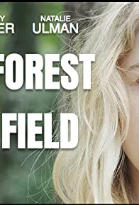 Primary photo for Where the Forest Meets the Field