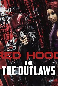 Primary photo for Red Hood & The Outlaws