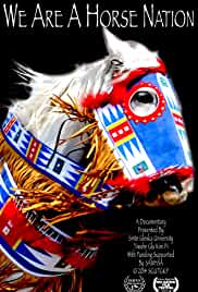 We Are a Horse Nation (2014)