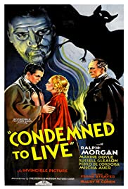 Condemned to Live(1935) Poster - Movie Forum, Cast, Reviews