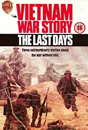 Vietnam War Story: The Last Days Poster