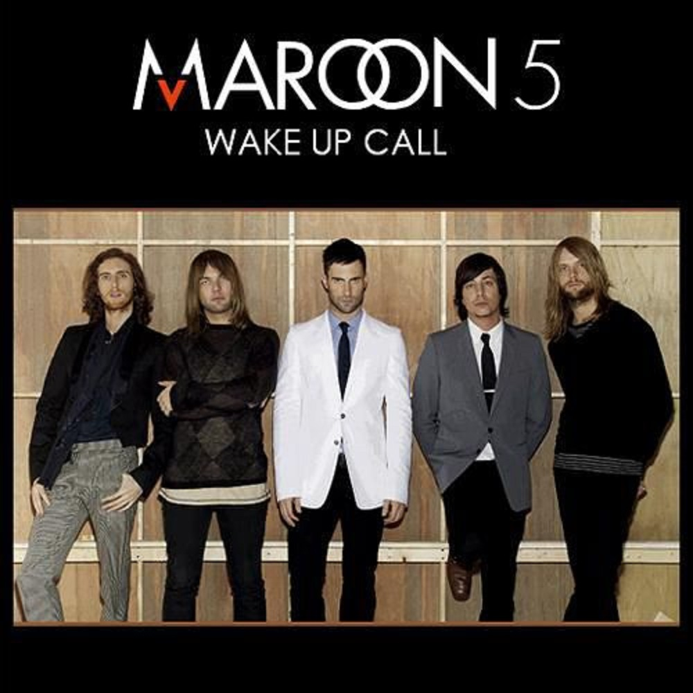 Maroon 5 wake up call download free mp3.