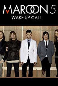 Primary photo for Maroon 5: Wake Up Call