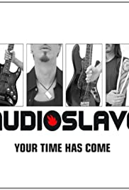 Audioslave: Your Time Has Come Poster