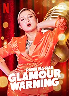 Park Na-rae: Glamour Warning (2019 TV Special)