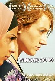 Wherever You Go Poster