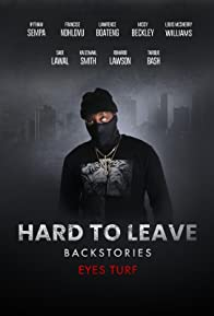 Primary photo for Hard to Leave Backstories Eyes Turf
