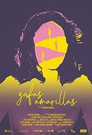 Gafas Amarillas: Yellow Sunglasses Poster