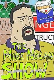 The Mike Nolan Show (2016)