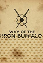 Way of the Iron Buffalo Volume I