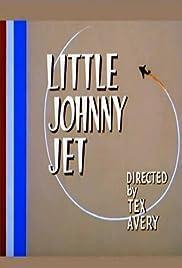 Little Johnny Jet Poster