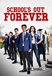 School's Out Forever Poster