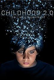 Childhood 2.0 Poster