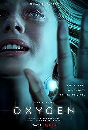 氧气危机 Oxygen (2021)