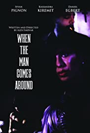 When the Man Comes Around Poster