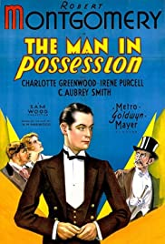 The Man in Possession (1931) Poster - Movie Forum, Cast, Reviews