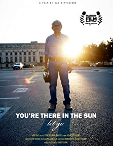 You're There in the Sun Let Go (2013)
