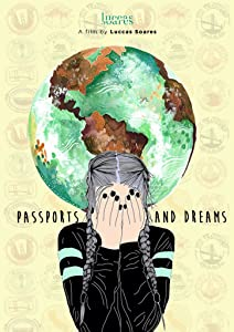 Watch online stream movies Passports and Dreams USA [QHD]